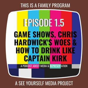 Ep 1.5 - Bonus! Game Shows, Chris Hardwick's Woes, and How to Drink Like Captain Kirk