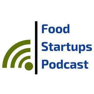 The Food Startups Podcast Podcast Image