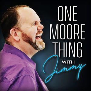 One Moore Thing With Jimmy