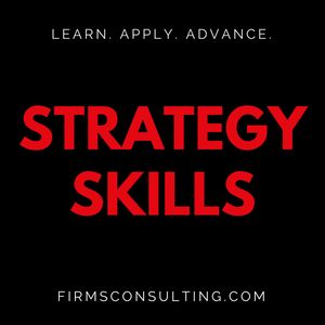 The Strategy Skills Podcast: Management Consulting | Strategy, Operations & Implementation | Critical Thinking Podcast Image
