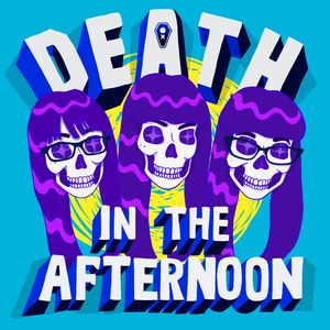 Death in the Afternoon Podcast