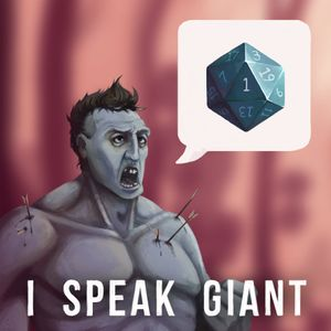 I Speak Giant: A D&D Story