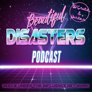 BEAUTIFUL DISASTERS PODCAST