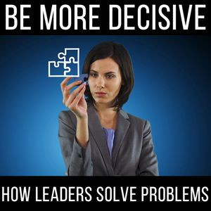 How Leaders Solve Problems! - with Ed Mylett