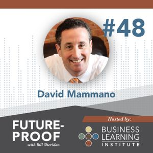 48. The Entrepreneurial Mindset | with David Mammano
