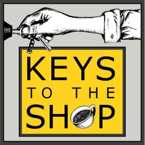 Keys To The Shop : Equipping the Coffee Retail Professional