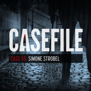 Case 55: Simone Strobel