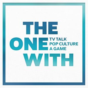 The One With Podcast | Discussing the TV Show FRIENDS, Pop Culture and Games Podcast