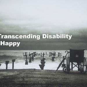 #6 – On Transcending Disability And Living Happy