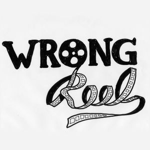 Wrong Reel Podcast Image