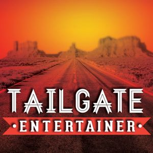 The Tailgate Entertainer | Performers | Performance Business | Creatives | Artists | Talent Buyers Podcast Image
