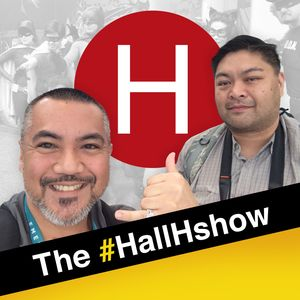 The Hall H Show – The Voice of Independent Creators Podcast Image