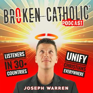 Broken Catholic Podcast: Modern Spirituality + Christianity + Catholicism for Spiritually Driven Entrepreneurs™