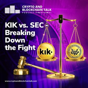 KIK vs. SEC - Breaking Down the Fight #46