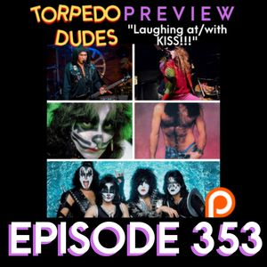 Torpedo Dudes Preview - Ep353
