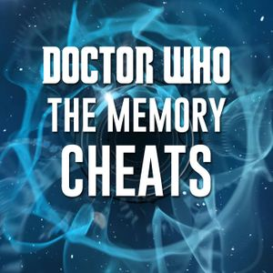 Doctor Who: The Memory Cheats