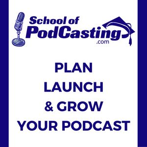 School of Podcasting