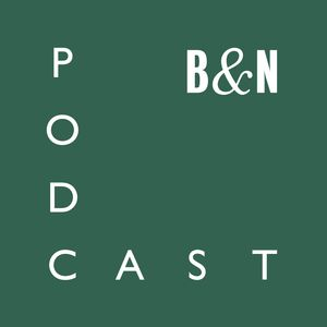 The B&N Podcast Podcast Image