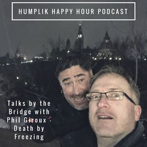 Talks by the Bridge with Phil Giroux - Death by Freezing