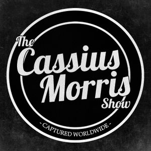 The Cassius Morris Show Podcast