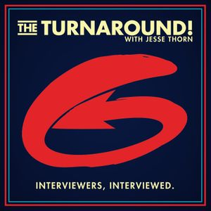 The Turnaround with Jesse Thorn Podcast