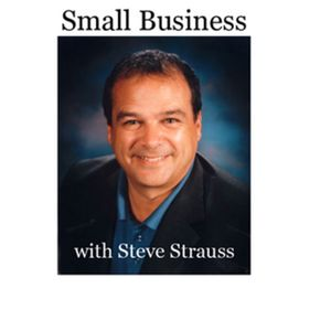 Small Business with Steve Strauss Podcast Image
