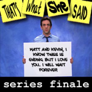 "Episode # 131 -- ""Series Finale"" (8/29/12)"