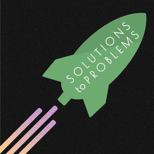 Solutions to Problems Podcast Image