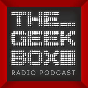 The Geekbox: Episode 497