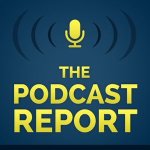 The Podcast Report Podcast Image