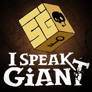 I Speak Giant: A D&D Story Podcast Image