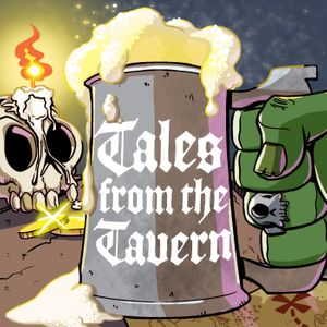 Tales from the Tavern Podcast Image