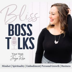Bliss Boss Talks