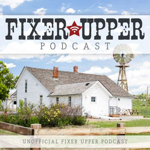 Fixer Upper Podcast Podcast Image