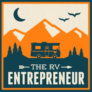 The RV Entrepreneur with Heath Padgett Podcast Image