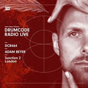 DCR464 – Drumcode Radio Live - Adam Beyer live from Junction 2, London