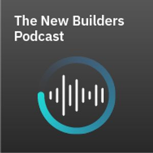 The New Builders Podcast Podcast
