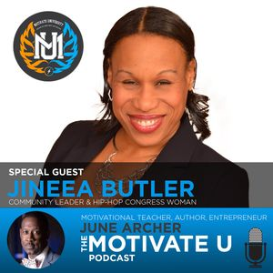 MotivateU! with June Archer Feat. Jineea Butler