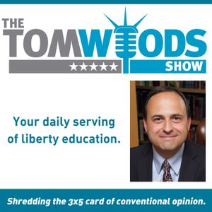 The Tom Woods Show Podcast Image