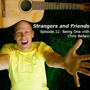 Episode 22: Being One with Chris Ballew