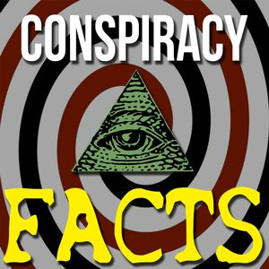 Conspiracy Facts Podcast Image