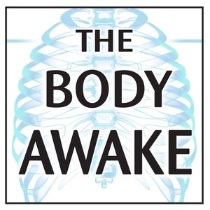 The Body Awake