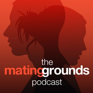 The Mating Grounds Podcast Podcast Image