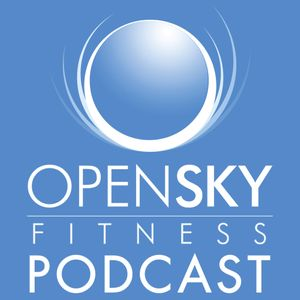 Open Sky Fitness Podcast