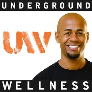Underground Wellness Radio Podcast Image