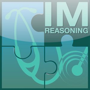 IMreasoning - Clinical reasoning for Doctors and Students Podcast Image