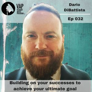 032: Building on your successes to achieve your ultimate goal - Dario DiBattista
