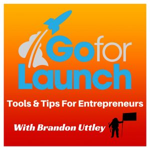 Go For Launch — Rocket Fuel for Entrepreneurs