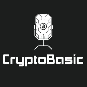 Crypto Basic Podcast: Teaching You The Basics of Bitcoin and the World of Cryptocurrency. CryptoBasic