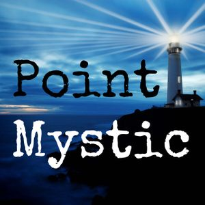 Point Mystic Podcast Image